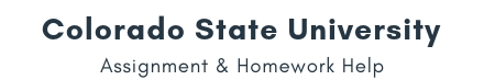 Colorado State University Assignment &Homework Help